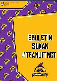 eBuletin Sukan #TEAMUiTMCT